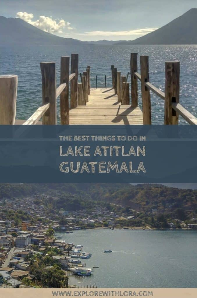 Lake Atitlan, Guatemala is one of the most beautiful places to visit in the country. Find out the best things to do and where to stay in the town San Pedro La Laguna, in Lake Atitlan, Guatemala. #LakeAtitlan #Guatemala #Travel #SanPedroLaLaguna