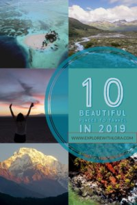 Need some travel inspiration on where to go in 2019? I just spent all of 2018 packing around the world. In this post, find out what my top 10 destinations of 2018 were, and consider one of these unique places to travel in 2019! #travel #2019 #backpacking