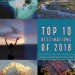My Top 10 Destinations of 2018