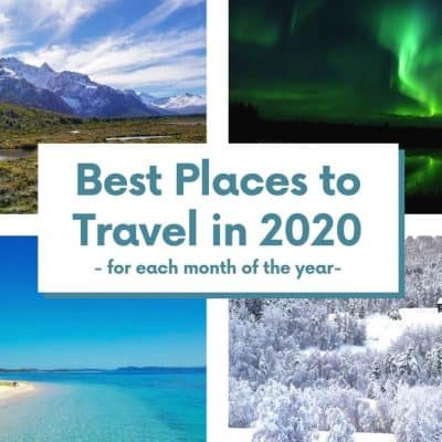 The Best Places to Travel for Each Month of the Year