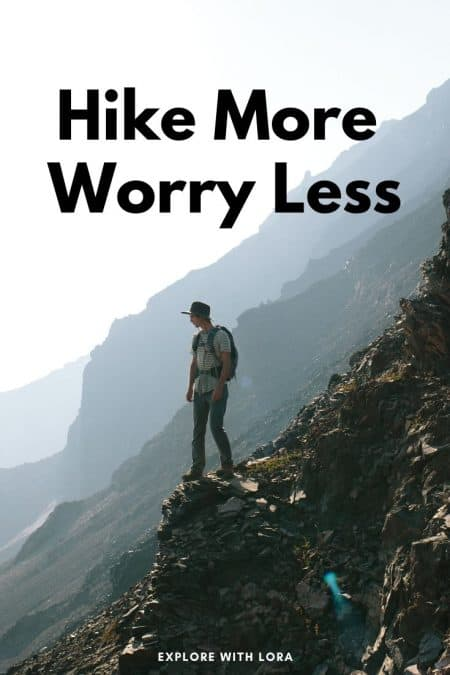 hike more worry less quote graphic